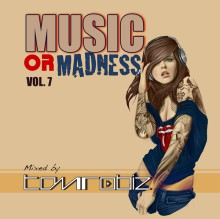 MUSIC OR MADNESS VOL.7