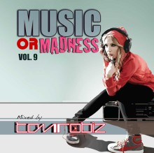 MUSIC OR MADNESS VOL.9